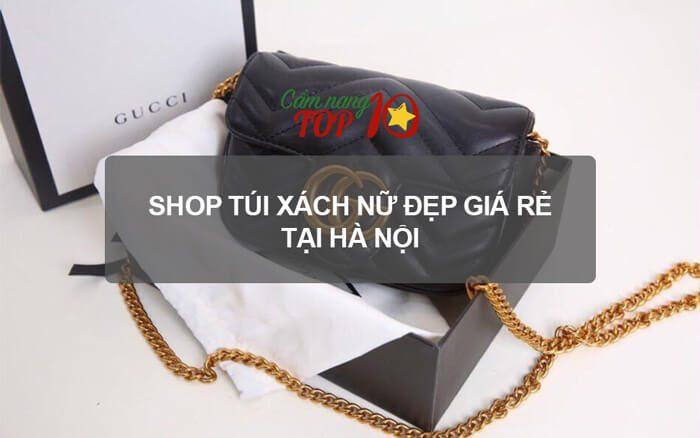 283e0c46bf2 Top 10 shop túi xách nữ đẹp ở Hà Nội có giá cực rẻ - CamNangTop10